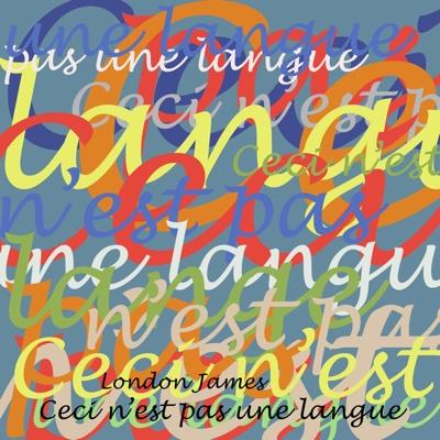 Ceci n'est pas une langue